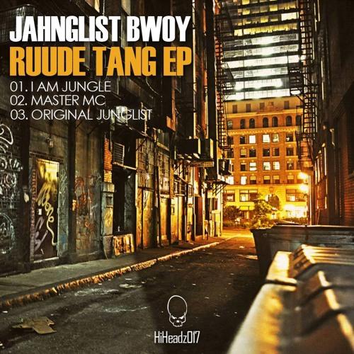 Original Junglist [Ruude Tang E.P. [ Hi Headz 017 ]