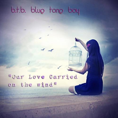 B.T.B. ~ Our Love Carried On The Wind ~ Deep Tech House *BUY@ JUNODOWNLOAD !