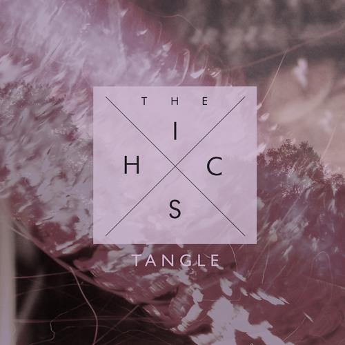 The Hics - Tangle (D33J Remix)