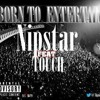 Born To Entertain - Nipstar X Touch (Prod. HollywoodLegend)[Mixed by DHD]
