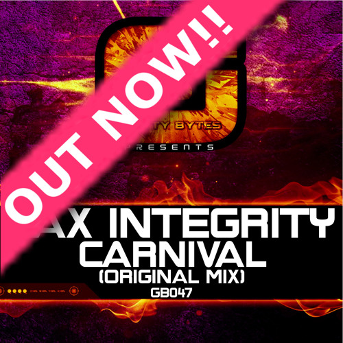 Lax Intergrity - Carnival (Original Mix) Out Now!