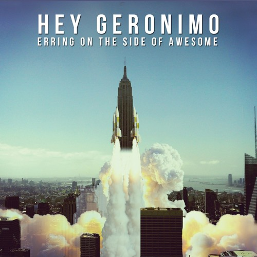 Hey Geronimo - I'll Be There
