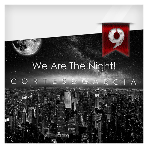 We Are The Night! By C&G - Session #009