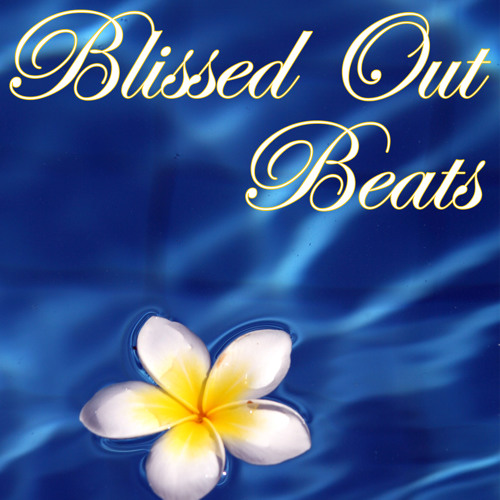Blissed Out Beats (Chilled Mix Series)