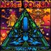 t0x1c.Pain™ - Noise Poison (Hi-Tech Dark Psytrance Mix)