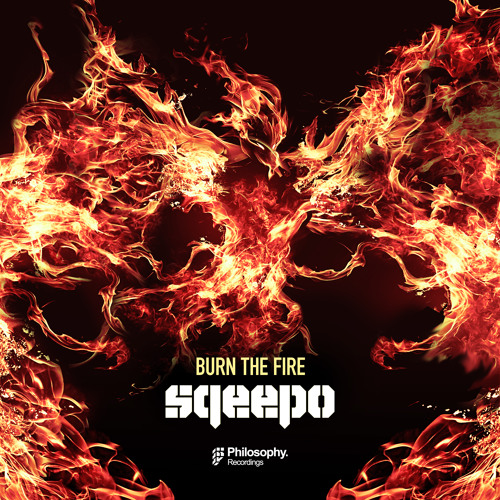 Sqeepo - Burn The Fire [OUT NOW]