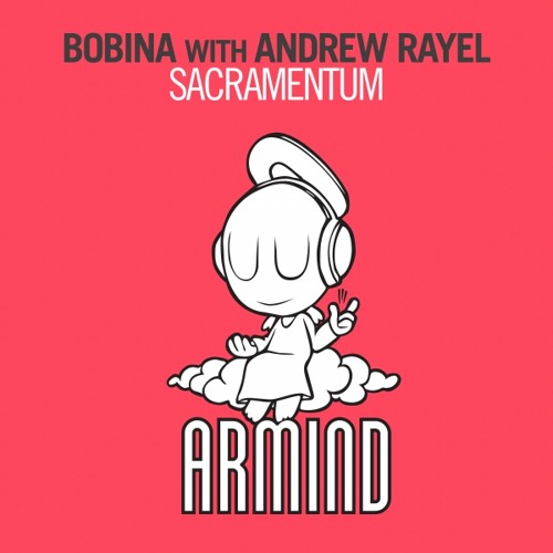 Andrew Rayel & Bobina - Sacramentum ( Andrew Rayel Aether Mix ) ASOT 614