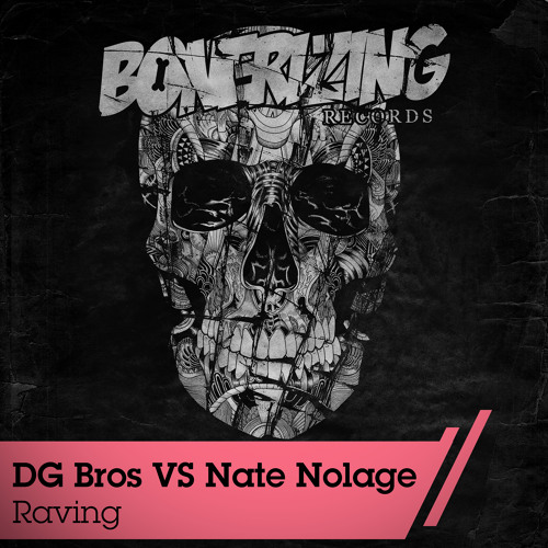 [Preview] DG Bros vs Nate Nolage-Raving (Original Mix) [OUT 25 NOVEMBER ON BEATPORT]
