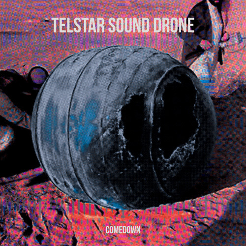 Telstar Sound Drone - Feels Like A Ride