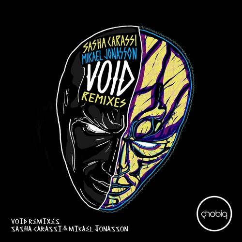Sasha Carassi & Mikael Jonasson - Void (Alex Costa Remix) [Phobiq]