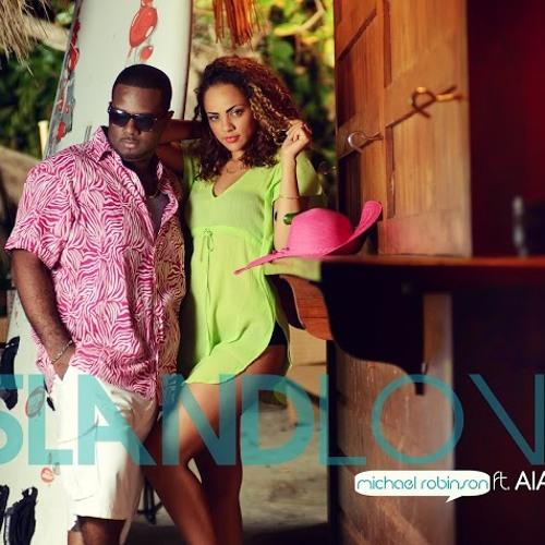 Island Love -Michael Robinson Ft Aiasha (Prod.Yogidaproducer)