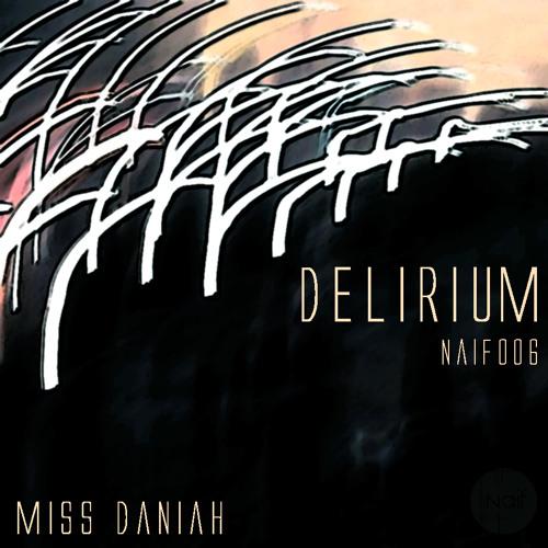 Miss Daniah - Delirium - Narcotic Influence 006