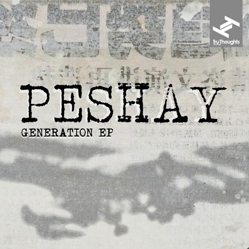 Peshay - Generation EP