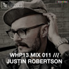WHP13 MIX 011 /// JUSTIN ROBERTSON