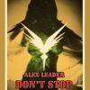 ALex Leader - Don't STOP [CUT]