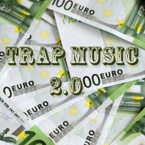 Trap Music 2.0