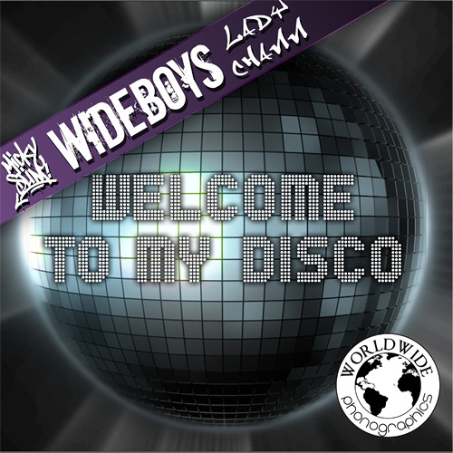 Micky Slim & Wideboys Ft Lady Chann - Welcome To My Disco   Chris Lorenzo Dark Dub