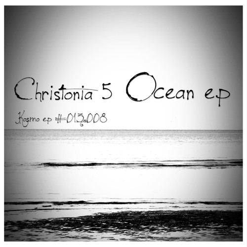 [  Release - EP /12`inch / Podcast  ]    Christonia 5