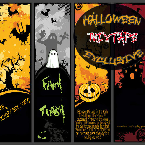 Faith Trash Halloween Mixtape by Mr. Bigspender