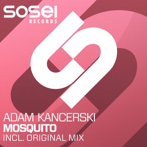 Adam Kancerski - Mosquito (Original Mix) [Preview]