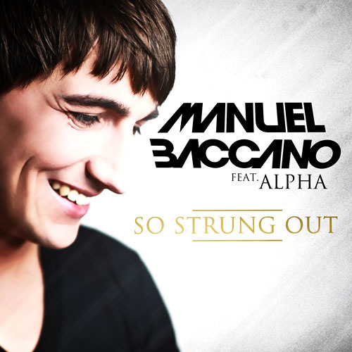 Manuel Baccano feat. Alpha - So Strung Out (Crystal Rock Remix)