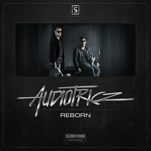 Audiotricz - Reborn (#SCAN132 Preview)