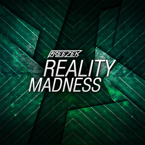 Breezer - Reality Madness (Original Mix) [FREE]