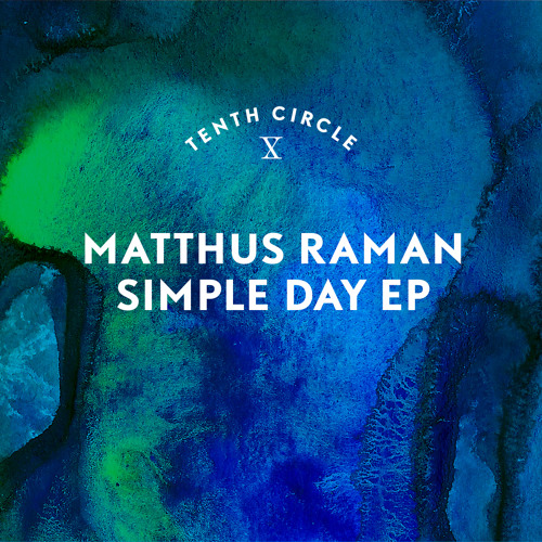 Matthus Raman - A Simple Day For A Hero
