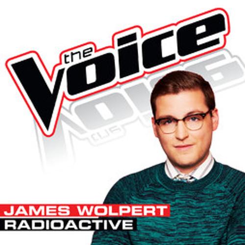 James Wolpert - Radioactive (The Voice - Studio Version)