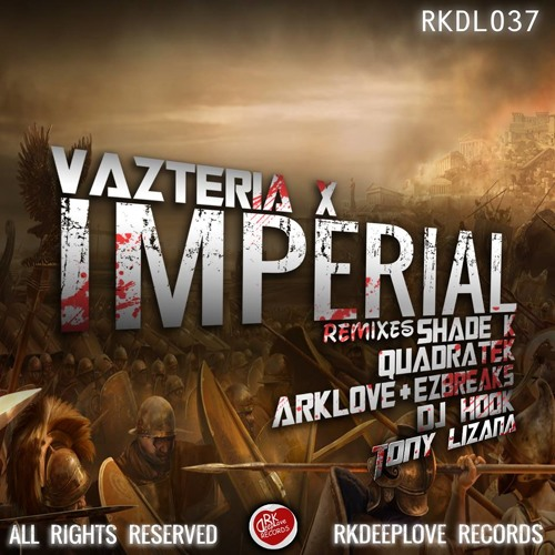 Vazteria X - Imperial (DJ Hook Remix)