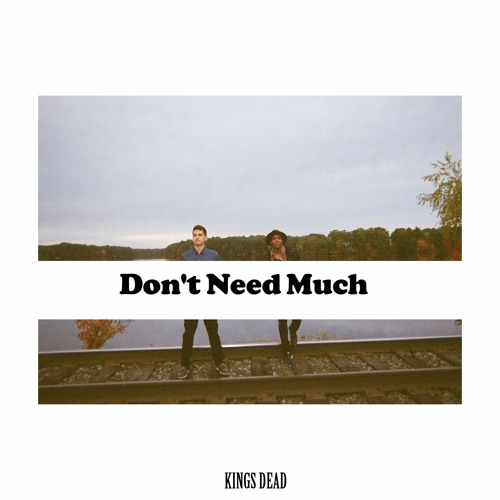 Don't Need Much
