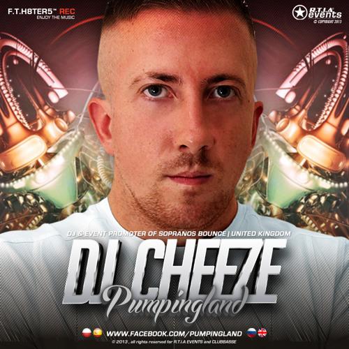 Pumpingland - DJ Cheeze (Promo Mix)