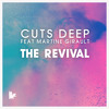 Cuts Deep Feat. Martine Girault - 'The Revival (Original Mix)' - Out NOW