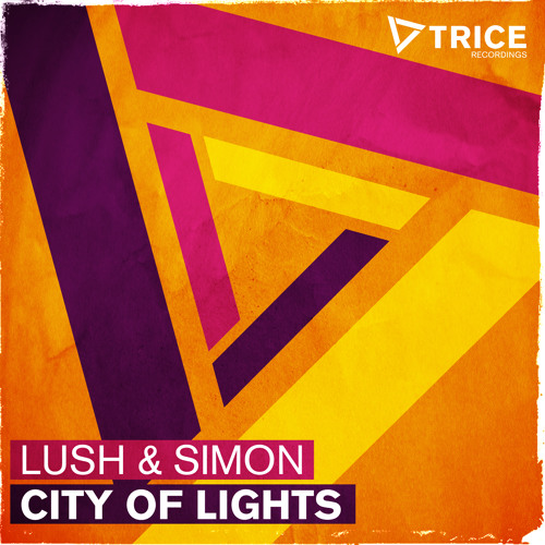 Lush & Simon - City Of Lights [@ Tiësto Club Life 337] [OUT NOW!]