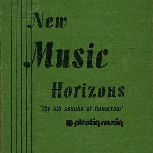 New Music Horizon Volume 1