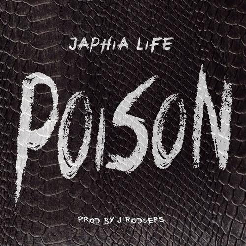 Japhia Life - Poison