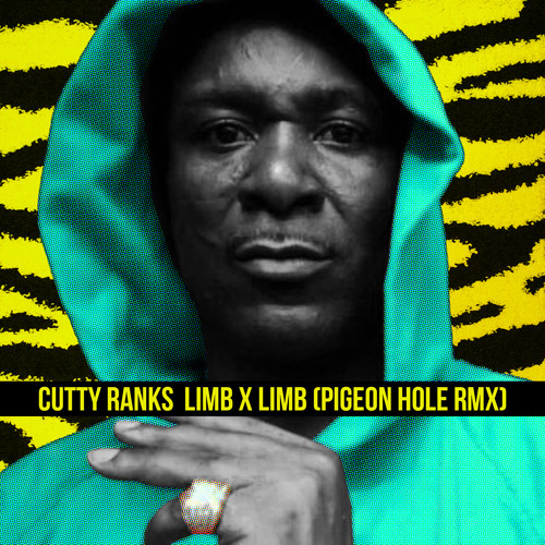 Cutty Ranks - Limb X Limb (Pigeon Hole Remix)