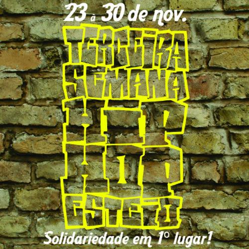 Tema 3ª Semana Hip Hop de Esteio (Prod. Rafa Rafuagi)