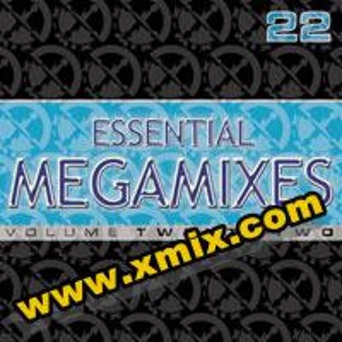 XMiX Essential Megamixes # 22 by XMiX Remix | Free Listening