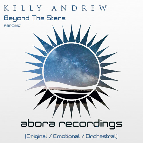 Kelly Andrew - Beyond the Stars (Orchestral Mix) OUT NOW!