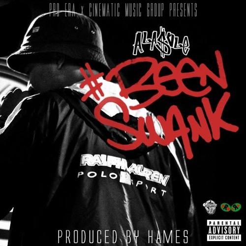 A La $ole - Been Swank (Prod. Hames)