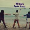 iCon3 - Night Dance