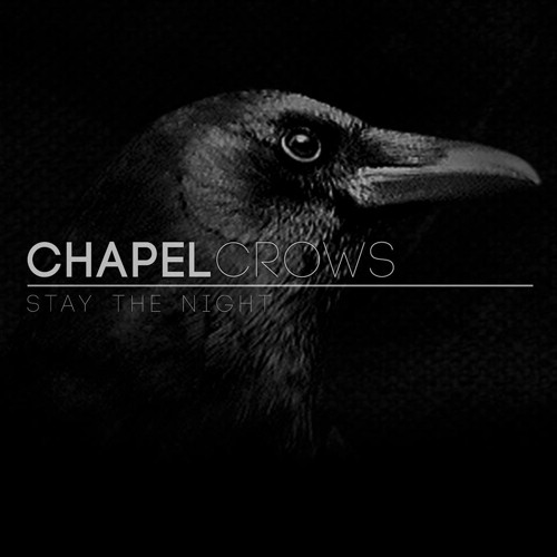 The Chapel Crows - Stay The Night (Demo 2013)