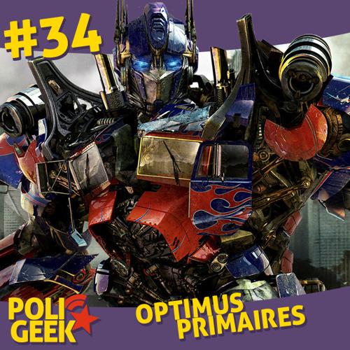 #34 - Optimus Primaires