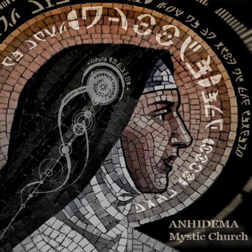Anhidema | MYSTIC CHURCH