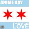 Everlasting Love (Chicago Home Jam Pt. 2)
