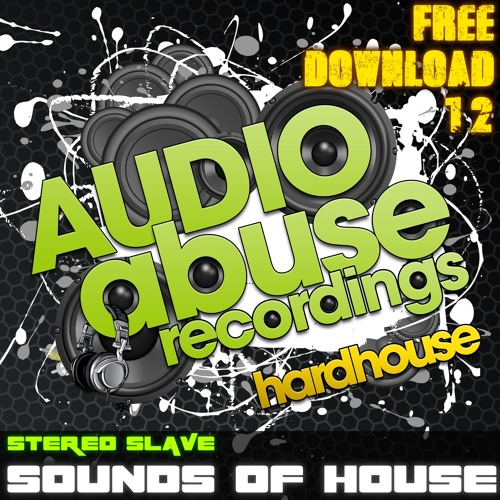 [FREEDOWNLOAD12] Stereo Slave - Sounds of House