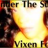 Under The Sun - Vixen Fox