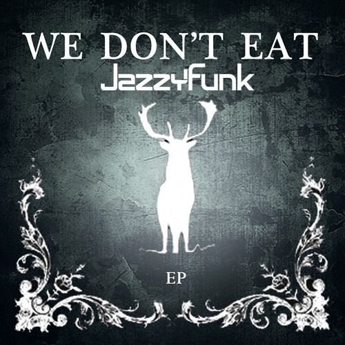 We Don't Eat Feat. James Vincent McMorrow (JazzyFunk Re-Edit) **FREE DOWNLOAD**