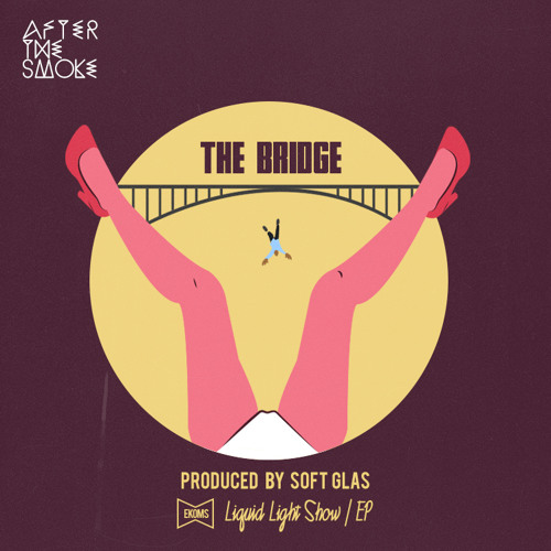 After The Smoke - The Bridge